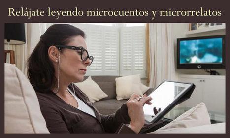 Relájate leyendo microcuentos y microrrelatos   microrrelatos   Scoop.it