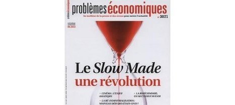 Le Slow Made : une révolution | ECONOMIES LOCALES VIVANTES | Scoop.it