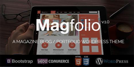 Premium Magfolio WP (wordpress) WooCommerce Portfolio Blog Theme - Wpdil | wordpress news,themes & tutorial | Scoop.it