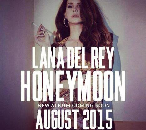Honeymoon - Lana Del Ray | Lana Del Rey - Lizzy Grant | Scoop.it