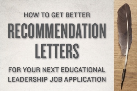 How To Get Better Recommendation Letters- THE PRINCIPAL CENTER | Cool School Ideas | Scoop.it