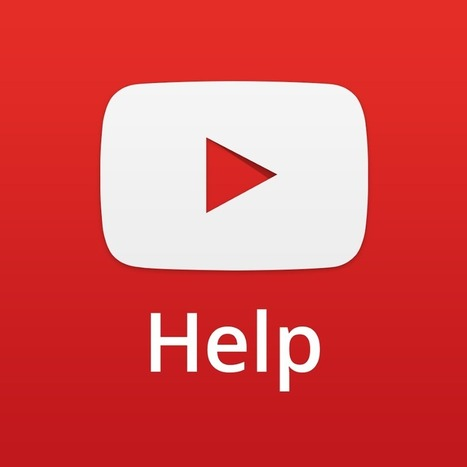 YouTube Help - YouTube | technologies | Scoop.it