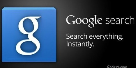 Google Now Search App features and Download | Geeks9.com | Technologies | Scoop.it