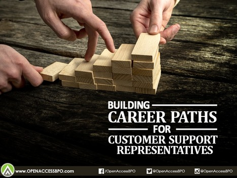 Building career paths for customer support reps   Open Access BPO   Outsourcing and Customer Service   Scoop.it