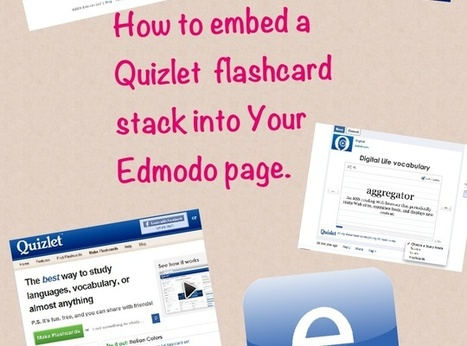How to Embed a Quizlet Flashcard Stack Into Edmodo | 21st Century Concepts-Technology in the Classroom | Scoop.it