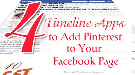 4 Timeline Apps to Add Pinterest to Your Facebook Page | Facebook Pages | Scoop.it