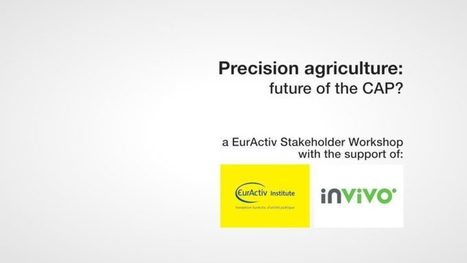 Precision agriculture: future of the CAP? | Veille Scientifique Agroalimentaire - Agronomie | Scoop.it