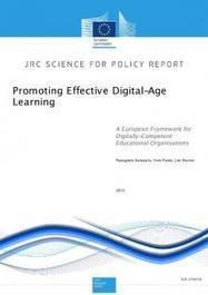 Promoting Effective Digital-Age Learning: A European Framework for Digitally-Competent Educational Organisations - JRC Science Hub - European Commission | Higher education news for libraries and librarians | Scoop.it