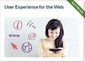 Some notes about the online course 'User Experience for the Web' – module 1   Veille, outils et ressources numériques   Scoop.it