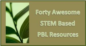 Connecting PBL and STEM… 40 Free Engaging Resources To Use In The Classroom | Instructional Technology Tips | Scoop.it
