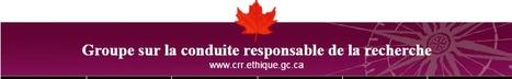 Le Groupe consultatif interagences sur la conduite responsable de la recherche (GCCR)   La recherche dans les cégeps   Scoop.it