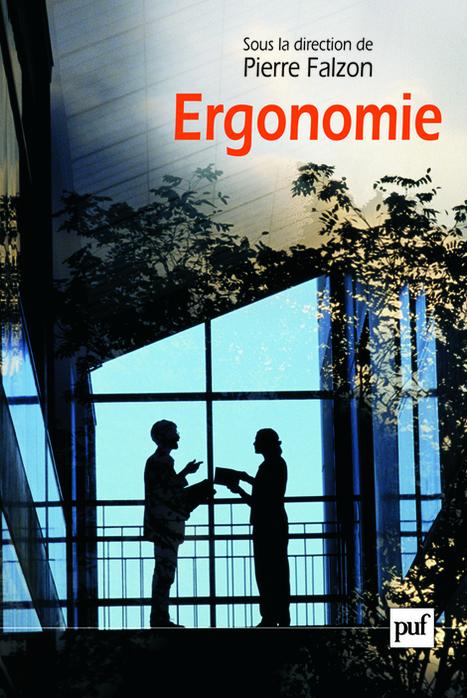 Ergonomie / Pierre Falzon - PUF, 2014 | Nouveautés dans les bibliothèques - Service documentation scientifique et technique de l'Ifsttar | Scoop.it