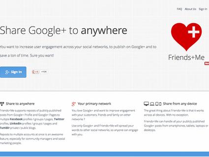 Friends+Me, partager automatiquement des publications Google+ vers d'autres réseaux sociaux | Autour du Web | Réseaux sociaux | Scoop.it