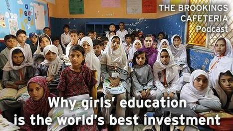 Why girls' education is the world's best investment | Sustainable Futures | Scoop.it