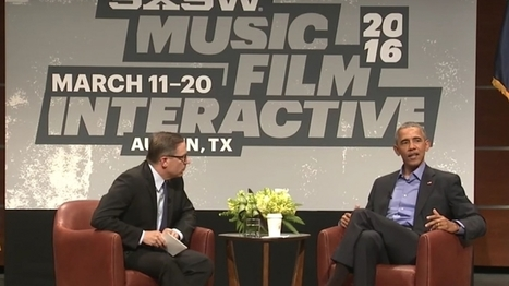 At SXSW: Barack Obama's Call to Action for the Tech Industry | Competitive Edge | Scoop.it