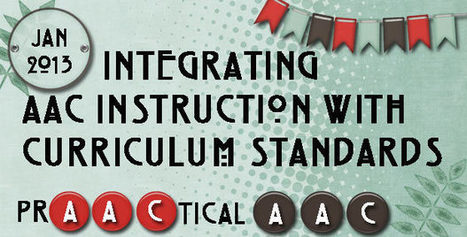 Integrating AAC Instruction with Curriculum Standards | AAC: Augmentative and Alternative Communication | Scoop.it