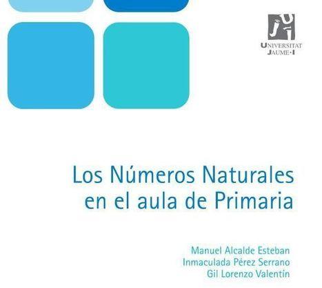 Números Naturales en el Aula de Primaria | eBook | Matemáticas para alumnado con dificultades de aprendizaje | Scoop.it