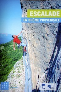 New Topo – Escalade En Drome Provencale | Adventure Travel destinations | Scoop.it