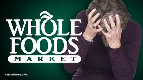 Whole Foods goes ROGUE... partners with Monsanto to kill GMO labeling across America | Liberty Revolution | Scoop.it