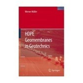 Download Ebook HDPE geomembranes in geotechnics: with 124 ...   geotecnia   Scoop.it