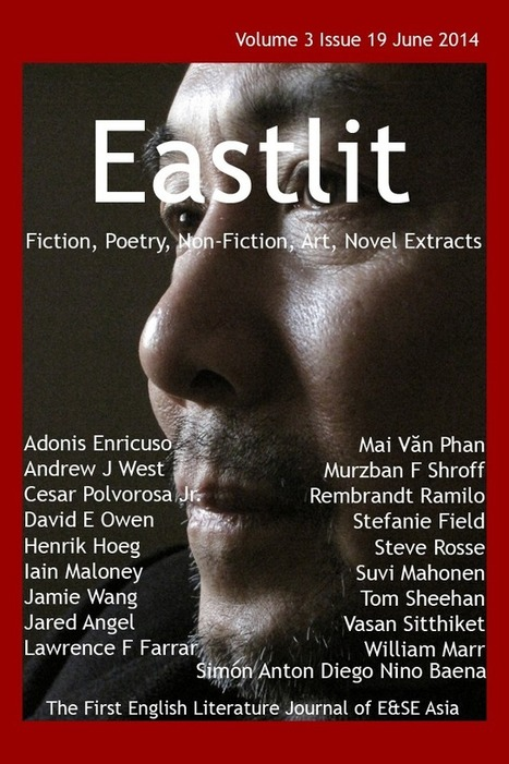Eastlit June 2014: Asian Fiction. Poetry. Non-Fiction, Art. | English Literature and Art in East & South East Asia | Scoop.it