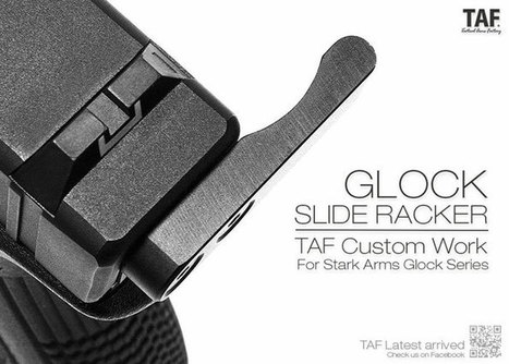 TAF Glock Slide Racker for Stark Arms | Popular Airsoft | Airsoft Showoffs | Scoop.it