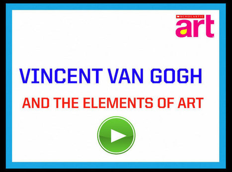 Vincent van Gogh and the Elements of Art | Elements of Art | Scoop.it