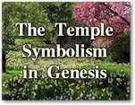 The Temple Symbolism in Genesis | Bible-Genesis | Scoop.it