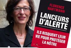 Florence Hartmann: «Les lanceurs d'alerte prennent des risques pour nous tous» | DocPresseESJ | Scoop.it