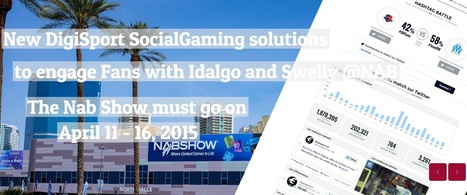 New Digisport SocialGaming solutions to engage fans to discover at NAB with Idalgo and Swelly | Big Media (En & Fr) | Scoop.it