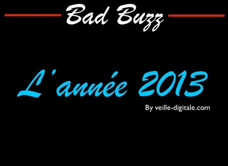 Les bad buzz de l'année 2013 | Bad buzz | Scoop.it
