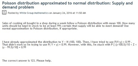 Poisson distribution approximated to normal distribution: Supply and demand problem | Mathematics,Science Resources And News | Scoop.it