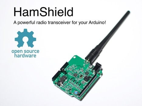 Update 3: HamShield is now Open Source Hardware! · HamShield for Arduino (VHF/UHF transceiver) | Raspberry Pi | Scoop.it