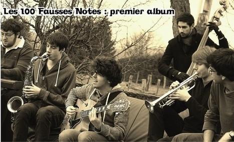 Les 100 Fausses Notes: Premier Album ! | La Scène musicale en Lorraine | Scoop.it