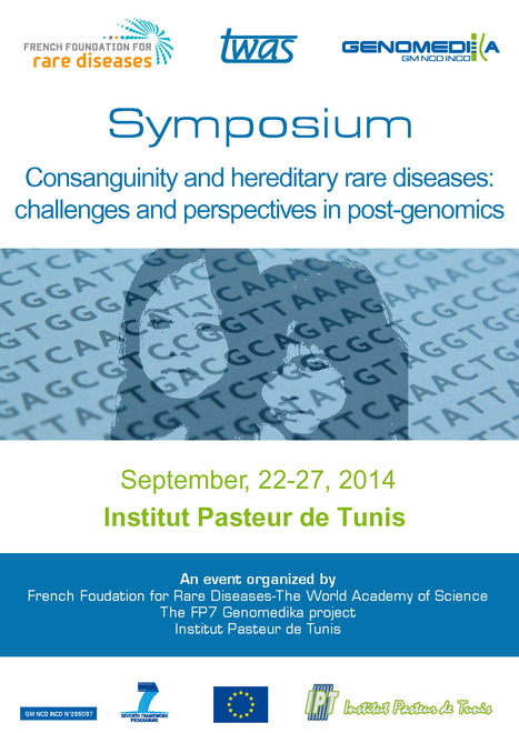 Colloque « Consanguinité et maladies héréditaires rares: défis et perspectives en post-génomique » à l'Institut Pasteur de Tunis, 22-27 septembre 2014 | Genomedika | Scoop.it