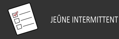 5 Etapes pour Brûler les Graisses avec le Jeûne Intermittent   Régime Paléo   Scoop.it