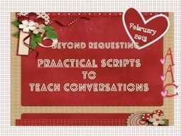 Beyond requesting: Using Scripts to Teach Conversation | AAC: Augmentative and Alternative Communication | Scoop.it