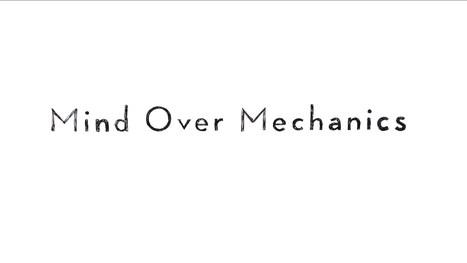 Mind Over Mechanics | techie-english | Scoop.it