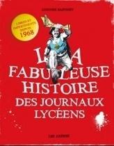 CLEMI: La fabuleuse histoire des journaux lycéens   Educommunication   Scoop.it