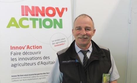 L'agriculture Aquitaine met le cap sur l'Innov' Action | Agriculture en Dordogne | Scoop.it