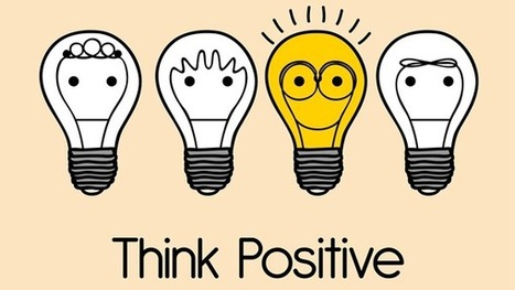 Why Positivity Is Important to Leaders | The Learning Leader's Ultimate Resource | Scoop.it