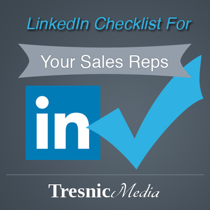 Daily LinkedIn Checklist For Your Sales Reps I Todd Giannattasio | Entretiens Professionnels | Scoop.it