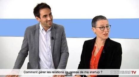 Les relations presse d'une startup : quelques conseils pour les entrepreneurs | Startups & Entrepreneurs | Scoop.it