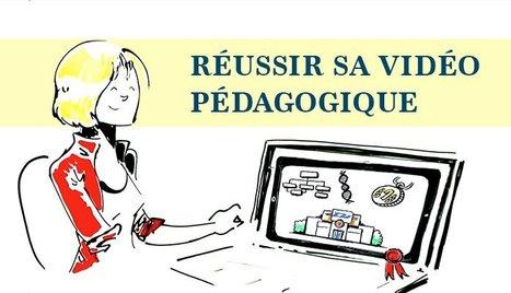 Réussir sa vidéo pédagogique | Gestion des connaissances | Scoop.it
