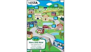 Here and Now: UK hyperlocal media today - Nesta | Hyperlocal and Local Media | Scoop.it