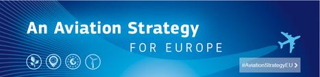La Commission présente une nouvelle stratégie de l'aviation pour l'Europe | Emploi et formation selon l'UE | Scoop.it