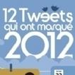 Infographie : Les 12 tweets qui ont marqué 2012 | social Network | Scoop.it