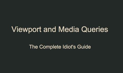 Viewport et les Media Queries pour les nuls! | Webdesign, HTML et CSS | Scoop.it