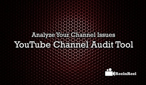 YouTube Channel Audit Tool & Action Marketing Plan | World of #SEO, #SMM, #ContentMarketing, #DigitalMarketing | Scoop.it