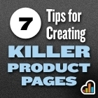 Seven Tips for Creating Killer Product Pages | Digital Strategies for Social Humans | Scoop.it